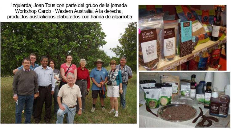 Joan Tous con parte del grupo de la jornada Workshop Carob Western Australia y productos australianos elaborados con harina de algarroba